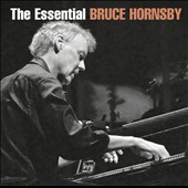 Bruce Hornsby: The Essential Bruce Hornsby