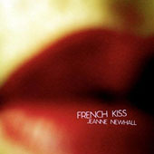 Jeanne Newhall: French Kiss