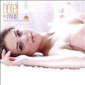 Various Artists: Hotel de Paris: Luxurious Music From Around the World