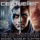 Celldweller: Blackstar [Original Soundtrack]