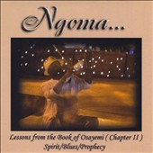 Ngoma: Lessons From the Book of Osayemi