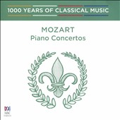 1000 Years of Classical Music, Vol. 23: Mozart - Piano Concertos