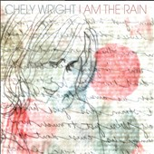 Chely Wright: I Am the Rain