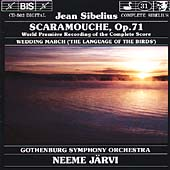 Sibelius: Scaramouche, etc / Järvi, Gothenburg SO