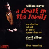 William Mayer: A Death in the Family / Gilbert, MSM