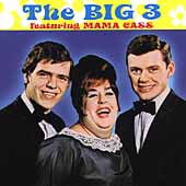 The Big 3 (US): The Big 3 Featuring Mama Cass [Collectables] *
