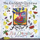Feast with Bill Douglas and friends / Caliban Quartet