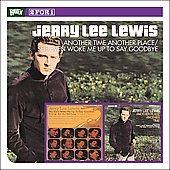 Jerry Lee Lewis: Another Place Another Time/She Even Woke Me Up to Say Goodbye