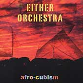 Either/Orchestra: Afro-Cubism