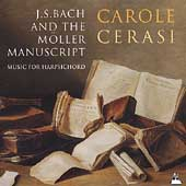Bach and the M&ouml;ller Manuscript / Carole Cerasi
