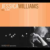 Jessica Williams (Piano): All Alone