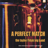 The Taylor/Fidyk Big Band: A Perfect Match