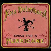 Kris Delmhorst: Songs for a Hurricane