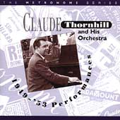 Claude Thornhill: 1949-1953 Performances