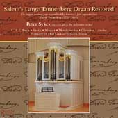Salem's Large Tannenberg Organ Restored / Peter Sykes