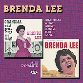 Brenda Lee: Grandma, What Great Songs You Sang!/Miss Dynamite
