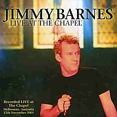 Jimmy Barnes: Live at the Chapel