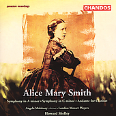 Alice Mary Smith: Symphonies, etc / Howard Shelley, et al