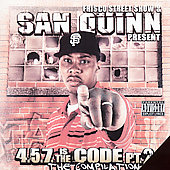San Quinn: 4.5.7 Is the Code, Pt. 2: The Compilation [PA]