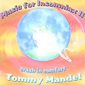 Tommy Mandel: Music for Insomniax II *