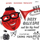 Dizzy Gillespie: Dizzy Gillespie and His Big Band