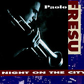 Paolo Fresu: Night on the City