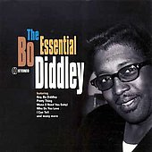 Bo Diddley: The Essential Bo Diddley
