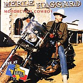 Merle Haggard: Live at Billy Bob's Texas: Motorcycle Cowboy