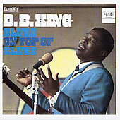 B.B. King: Blues on Top of Blues