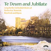 Te Deum and Jubilate - Stanford, et al / Sayer, et al