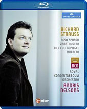 Richard Strauss: Also Sprach Zarathustra; Till Eulenspiegel; MacBeth / Andris Nelsons, Royal Concertgebouw Orchestra [Blu-ray]