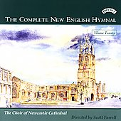 Choir of Newcastle Cathedral: The Complete New English Hymnal, Vol. 20