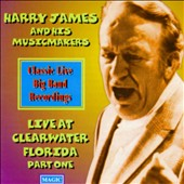 Harry James: Live from Clearwater, Vol. 1