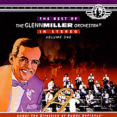 Glenn Miller: The Best of Glenn Miller, Vol. 1