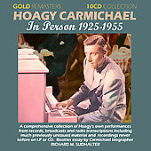 Hoagy Carmichael: In Person 1925-1955
