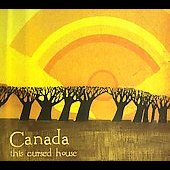 Canada: This Cursed House