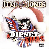 Jim Jones (Rap): A Dipset Christmas [PA]