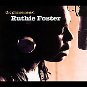 Ruthie Foster: The Phenomenal Ruthie Foster