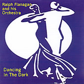 Ralph Flanagan: Dancing in the Dark