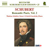 Schubert - Romantic Poets, Vol 2 / Sch&auml;fer, Eisenlohr