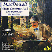 MacDowell: Piano Concerto no 1 & 2 / Amato, Freeman, et al