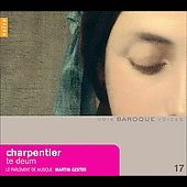 Baroque Voices - Charpentier: Te Deum H 146,  etc  / Gester, Haller, Chevign&eacute;, Geslot, et al