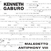 Kenneth Gaburo: Kenneth Gaburo: Maledetto; Antiphony VIII