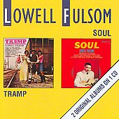 Lowell Fulson: Tramp/Soul