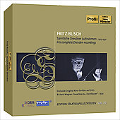 Fritz Busch - His complete Dresden recordings 1923-1932