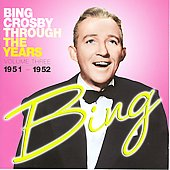 Bing Crosby: Through the Years, Vol. 3: 1951-1952
