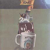 The Kinks: Arthur (Or the Decline and Fall of the British Empire)
