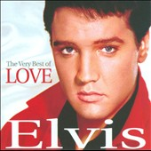 Elvis Presley: Very Best of Love [Limited Edition]