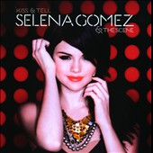 Selena Gomez/Selena Gomez & the Scene: Kiss & Tell