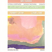 Rorem: String Symphony, Sunday Morning, Eagles / Shaw